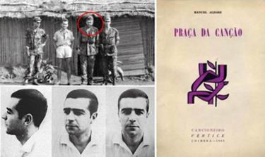 Manuel Alegre na guerra, em Angola, e em foto da PIDE na cadeia de Luanda, onde escreveu alguns dos poemas de Pra�a da Can��o, cuja primeira edi��o, do Cancioneiro V�rtice, � de 1965
